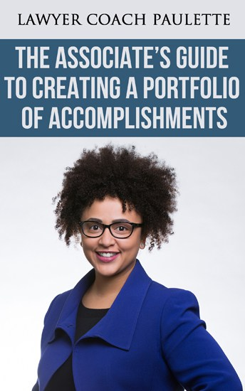 21st Century Lawyer The Associates Guide to a Portfolio of Accomplishment 2